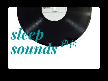 Sleep Sounds...