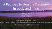 A Pathway to Healing Trauma in body and mind