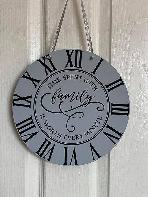 Time with family - Round Sign 25cm Diametre