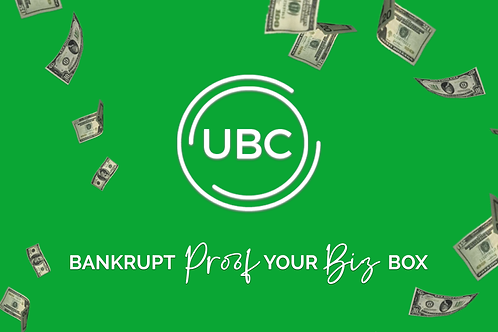 UBC Bankrupt Proof Your Biz In A Box