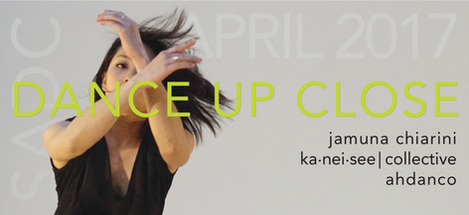 April 8-9, 2017  Jamuna Chiarini,  ahdanco,  & ka.nei.see|collective