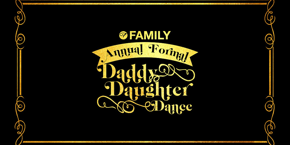 Annual Formal Daddy/Daughter Dance