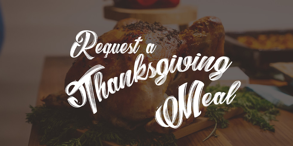 Thanksgiving Meal Request