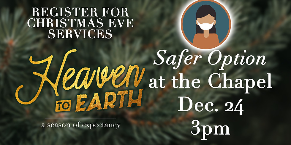 Safer Option - 3 PM in the Chapel