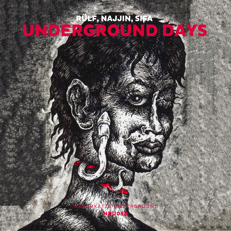 Underground Days