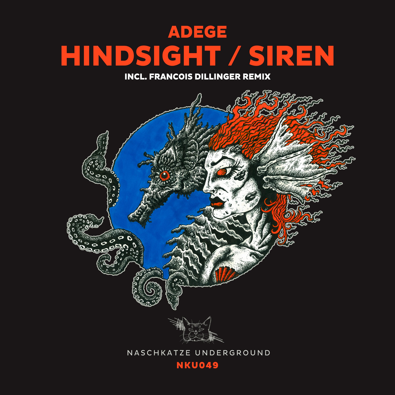 Hindsight / Siren