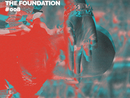 The Foundation #008