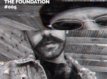 The Foundation #005