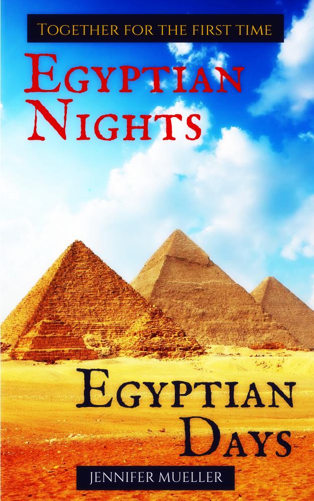 Egyptian Nights/Egyptian Days