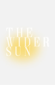 THE WIDER SUN