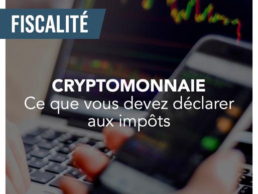 Cryptomonnaie : ce que vous devez déclarer aux impôts.