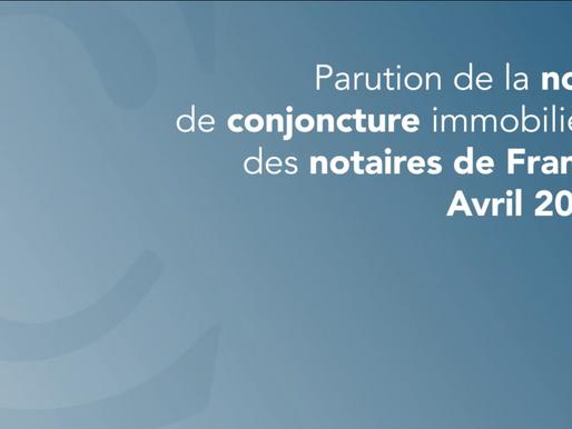 Voici la note de conjoncture immobilière des notaires de France pour le mois d'Avril 2021