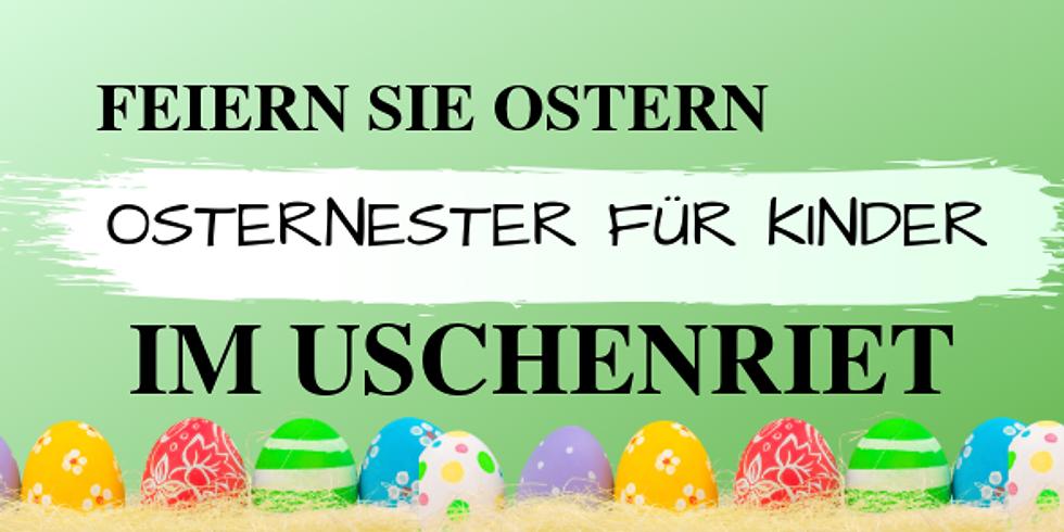 Ostern im Uschenriet