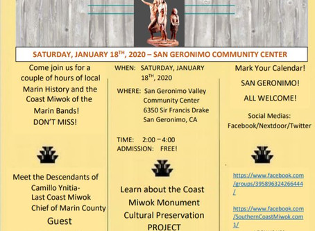 I hope you don't miss the Coast Miwok Gathering!