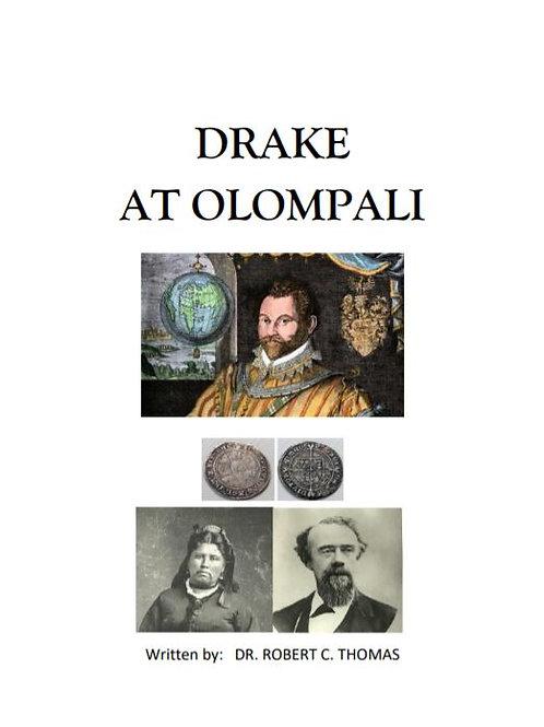 Drake At Olompali ByDr. Robert C. Thomas