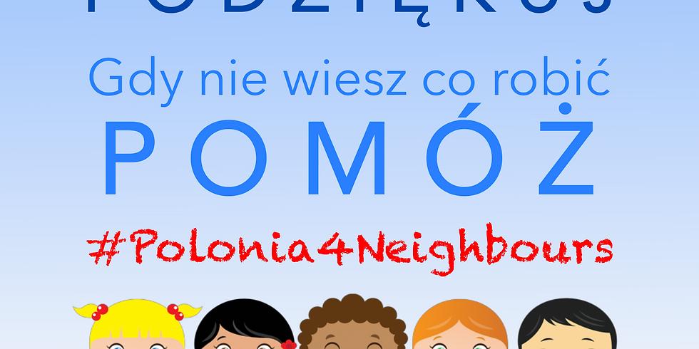 #Polonia4Nighbours