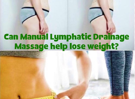 CAN MANUAL LYMPHATIC DRAINAGE HELP LOSE WEIGHT?