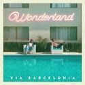 ViaBarcelonia_Wonderland_CoverArt.jpg