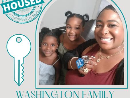 Washington Family Housed!