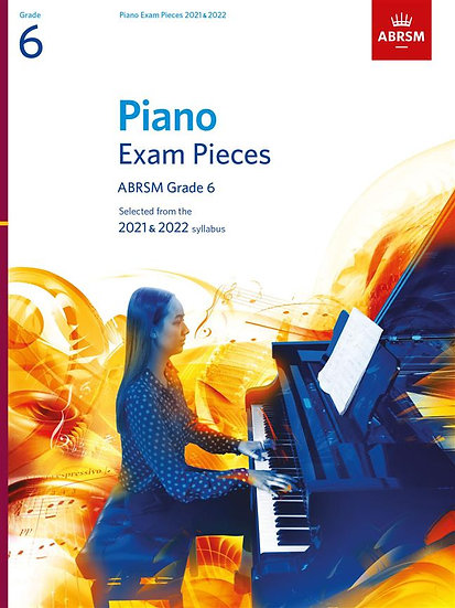 ABRSM Piano Exam Pieces Grade 6 - 2021 - 2022