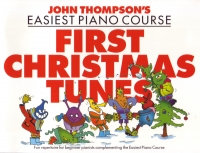 Thompson First Christmas Tunes Easiest Piano Course