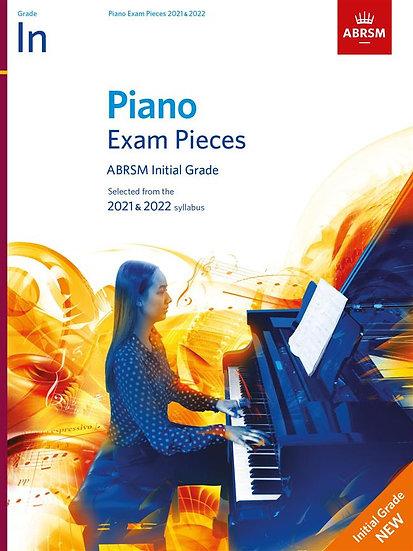 ABRSM Piano Exam Pieces Initial  Grade  - 2021 - 2022