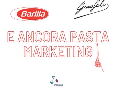 MARKETING E PASTA… Barilla o Garofalo?