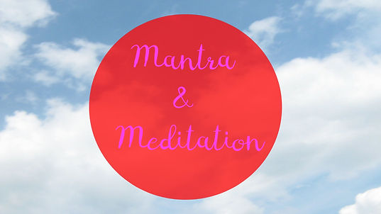 Mantra and Meditation.jpg