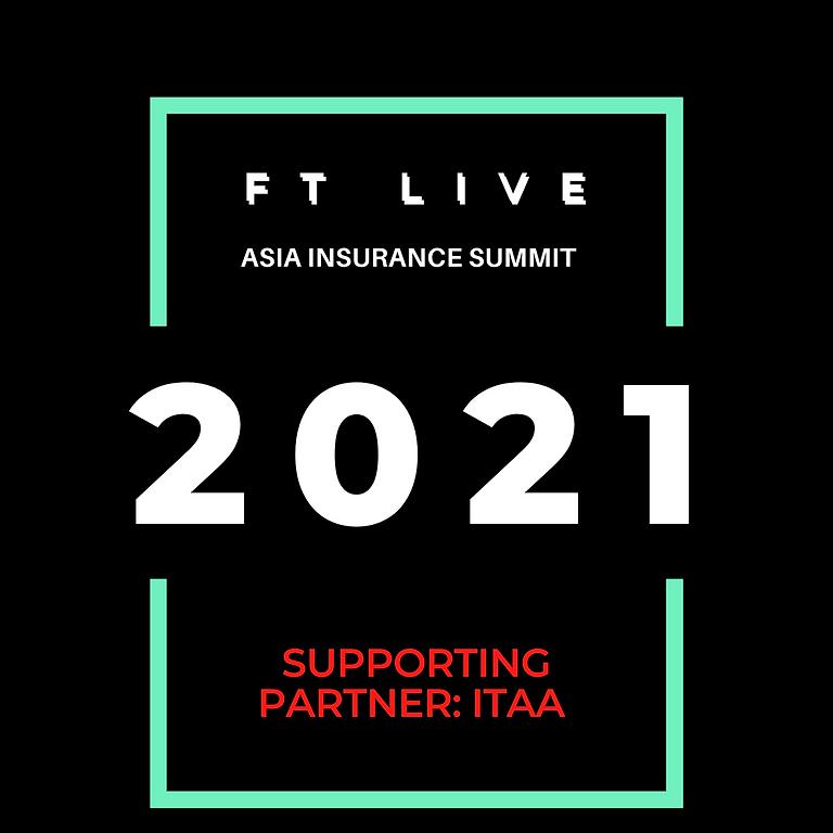 FT Asia Insurance Summit 2021