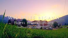 HOTEL SCHWAIGERHOF   WIE ALLES BEGANN