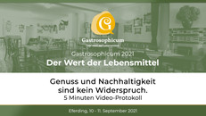 Gastrosophicum 2021 | Der Wert der Lebensmittel | 5 Minuten Event-Protokoll