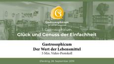 Gastrosophicum | Der Wert der Lebensmittel