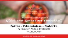 Slow Food Gastrosophicum 2019   VIDEO-Tagungs-Protokoll