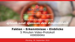 Slow Food Gastrosophicum 2019 | VIDEO-Tagungs-Protokoll