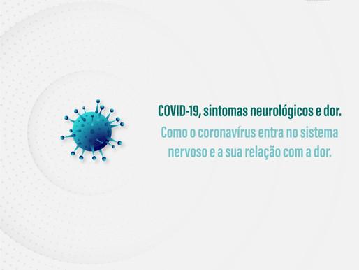COVID-19, sintomas neurológicos e dor.