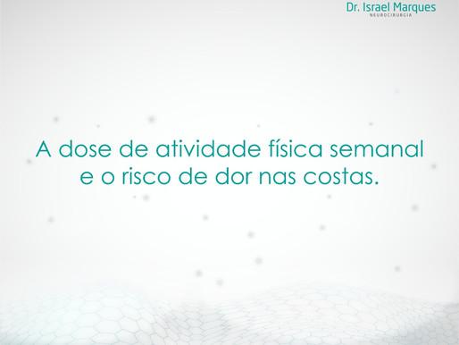 A DOSE DE ATIVIDADE FÍSICA SEMANAL E O RISCO DE DOR NAS COSTAS.