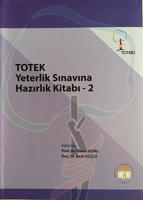 TOTEK Yeterlilik Sınavına Hazırlık Kitabı - 2