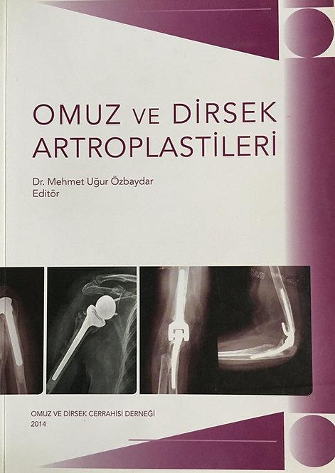 Omuz ve Dirsek Artroplastileri