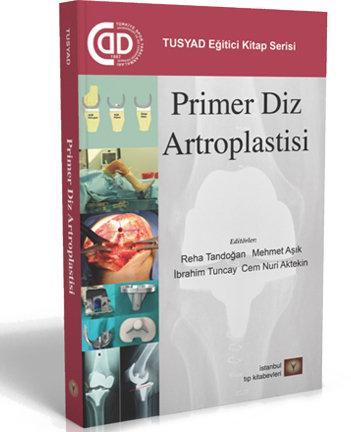 TUSYAD Primer Diz Artroplastisi