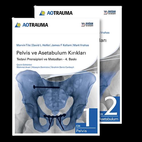 AO TRAUMA Pelvis ve Asetabulum Kırıkları 2 Cilt TÜRKÇE