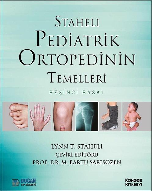 Staheli - Pediatrik Ortopedinin Temelleri  TÜRKÇE