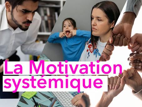Quels sont les aspects systémiques de la motivation au travail ?