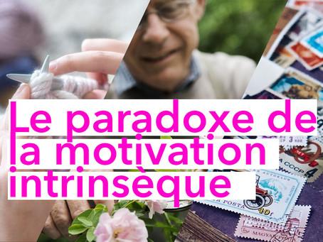 Pourquoi la motivation intrinsèque est un piège à la performance au travail ?