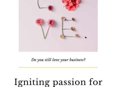 Do You Still Love Your Business?