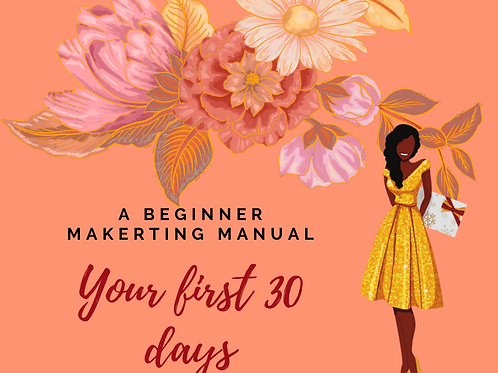 Your First 30 Days Marketing Manual