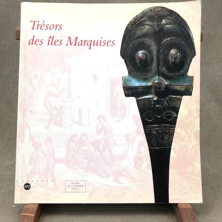 """Catalogue """"Trésors des îles Marquises"""" au Musée de l'homme Paris"""