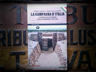 """""""LA CAMPAGNA D'ITALIA - I luoghi della guerra e della memoria 1943-1945"""""""