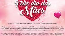"""MENSAGEM DA PREFEITA MARILETE VITORINO EM HOMENAGEM AO """"DIA DAS MÃES"""""""