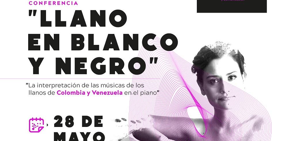 Llano en Blanco y Negro Conference