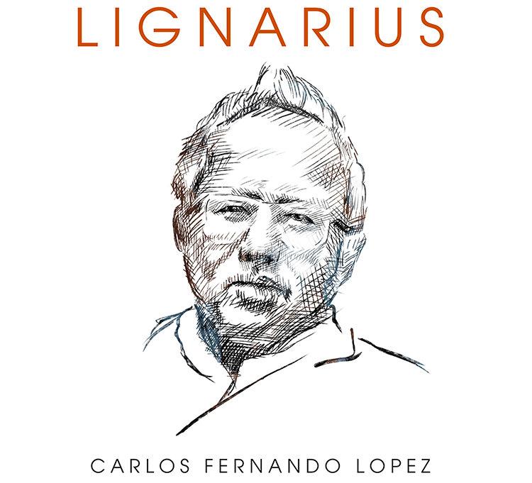 CARLOS FERNANDO LOPEZ -  LIGNARIUS